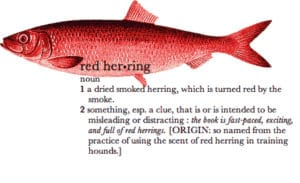 What is a Red Herring?